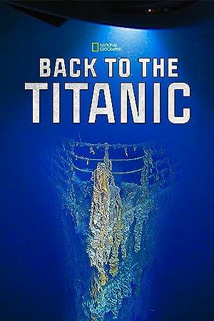 دانلود زیرنویس فارسی فیلم Back to the Titanic 2020