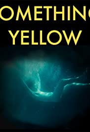Something Yellow Poster