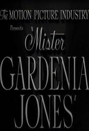 Mister Gardenia Jones Poster