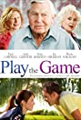 Play the Game (2009) Poster