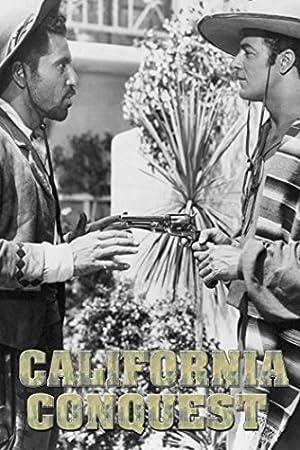 Lew Landers California Conquest Movie