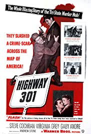 Highway 301(1950) Poster - Movie Forum, Cast, Reviews