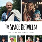 The Space Between (2017)
