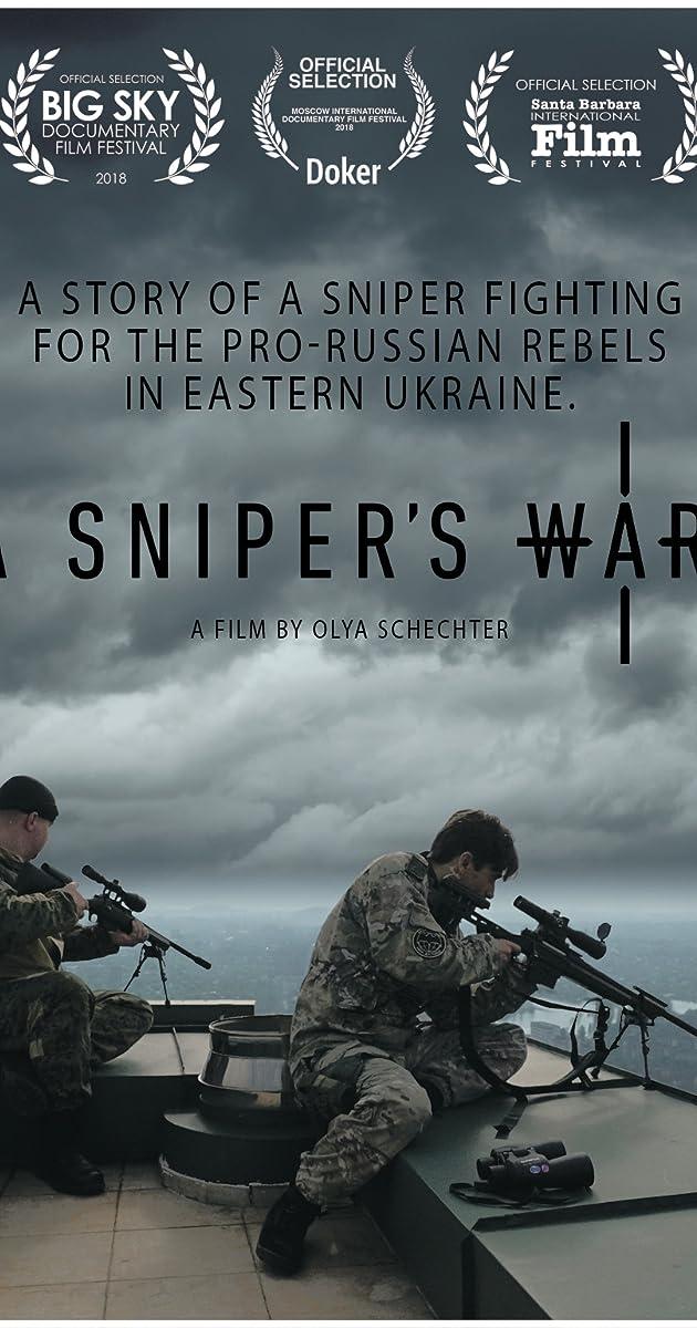 A Sniper's War (2018) - IMDb