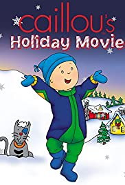 Caillou's Holiday Movie Poster