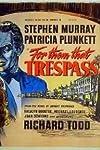 For Them That Trespass (1949)