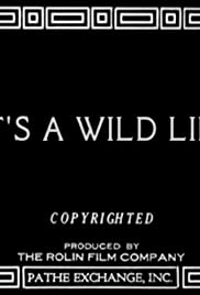 It's a Wild Life Poster