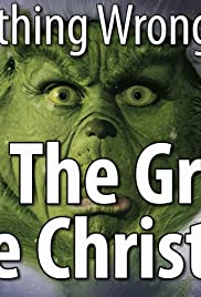 everything wrong with how the grinch stole christmas with nostalgia critic poster - How The Grinch Stole Christmas Imdb