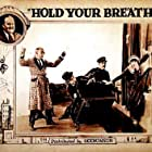 Jimmie Adams, Dorothy Devore, Budd Fine, Walter Hiers, and Tully Marshall in Hold Your Breath (1924)