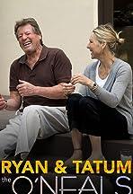 Ryan & Tatum: The O'Neals