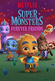 Super Monsters Furever Friends | 720p | 1 GB | Hindi + English | WEBRIP