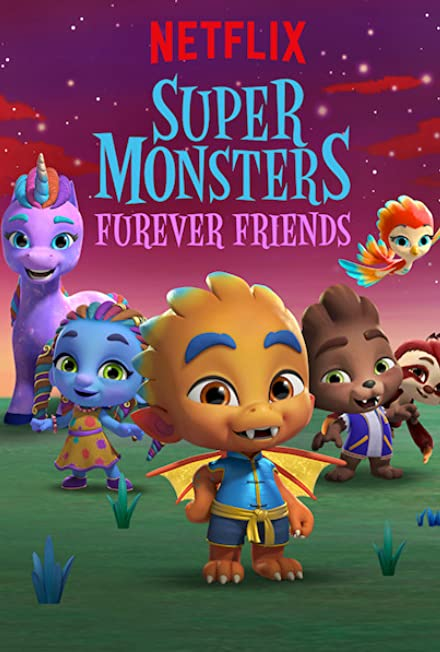 Film: Super Monsters Furever Friends