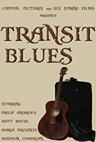 Primary photo for Transit Blues