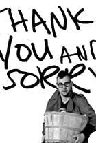 Thank You and Sorry