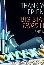 Thank You, Friends: Big Star's Third Live... And More Poster