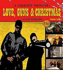 Ready watch online full movie Love, Guns \u0026 Christmas Canada [640x320]