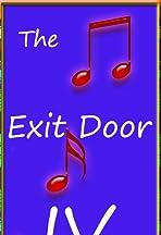 Exit Door IV