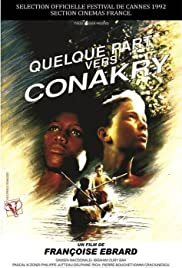 Somewhere Near Conakry Poster