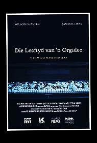 Die Leeftyd van 'n Orgidee (2018)