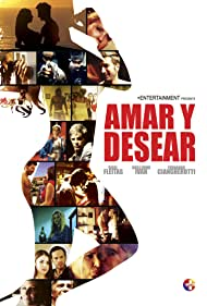 Amar y Desear: To Love and Lust (2016)
