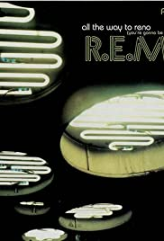 R.E.M.: All the Way to Reno (You're Gonna Be a Star) Poster
