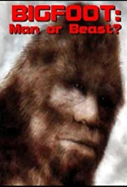 Bigfoot: Man or Beast? Poster