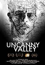 Through the Uncanny Valley