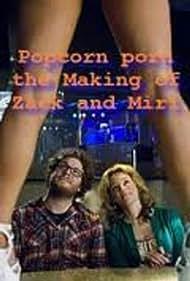 Popcorn Porn: Watching 'Zack and Miri Make a Porno' (2009)