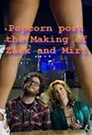 Popcorn Porn: Watching 'Zack and Miri Make a Porno' (2009) Poster - Movie Forum, Cast, Reviews