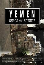 Yemen, Chaos and Silence