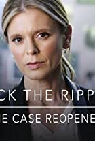 Jack the Ripper - The Case Reopened
