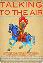 Talking to the Air: Horses of the Last Forbidden Kingdom