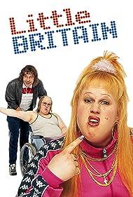 Little Britain (2004) Poster - TV Show Forum, Cast, Reviews