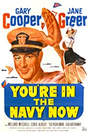 You're in the Navy Now(1951) Poster - Movie Forum, Cast, Reviews