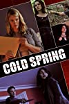 Cold Spring (2013)
