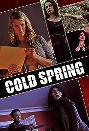 Cold Spring(2013) Poster - Movie Forum, Cast, Reviews