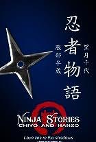 Ninja Stories: Chiyo and Hanzo