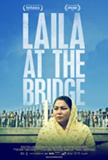 Laila at the Bridge (2018)