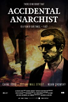 Accidental Anarchist (2017)