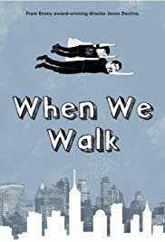When We Walk Poster