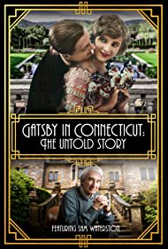 Gatsby in Connecticut: The Untold Story (2020)