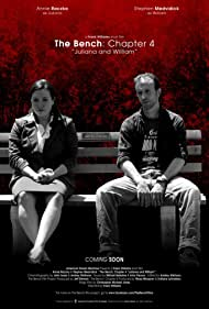 The Bench: Chapter Four - Juliana and William (2014)