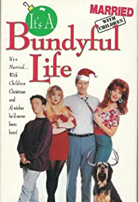 Primary photo for It's a Bundyful Life Part 2