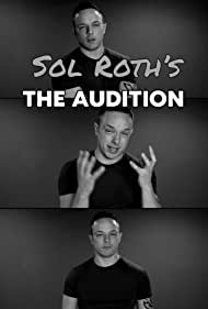 Sol Roth in Sol Roth's the Audition (2020)
