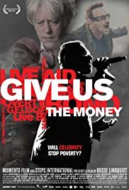 Give Us the Money Poster