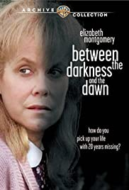 Between the Darkness and the Dawn(1985) Poster - Movie Forum, Cast, Reviews