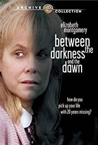 Primary photo for Between the Darkness and the Dawn