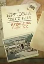 Historia de un país: Argentina Siglo XX