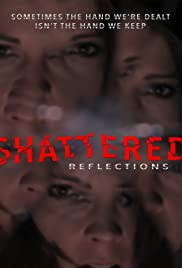 Shattered Reflections Poster