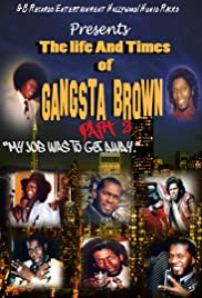 The Life and Times of Gangsta Brown Part 2 Poster
